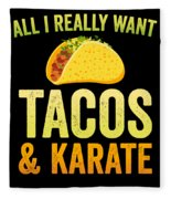 Funny Karate Design All I Want Taco Karate Light Fleece Blanket