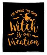 Halloween Shirt Good Witch On Vacation Gift Tee Fleece Blanket