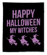 Halloween Shirt Happy Halloween Witches Gift Tee Fleece Blanket