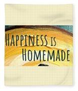 Happiness Is Homemade Fleece Blanket