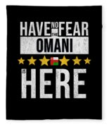Have No Fear The Omani Is Here Fleece Blanket