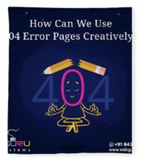 How Can You Turn The 404 Error Pages Interesting And Engaging Fleece Blanket