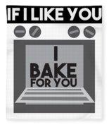 I Love Baking Bake Funny Baker Gift Fleece Blanket