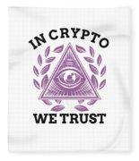 In Crypto We Trust Bitcoin Cryptocurrency Fleece Blanket