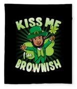 Kiss Me Im Brownish Black Leprechaun St Patricks Day Fleece Blanket