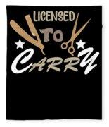 Licensed To Carry Hairstylist Hairdresser Scissors Fleece Blanket