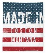 Made In Toston, Montana #toston Fleece Blanket