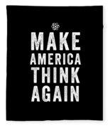 Make America Think Again Funny Science Fleece Blanket