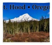 Mount Hood Oregon In Winter 01 Fleece Blanket
