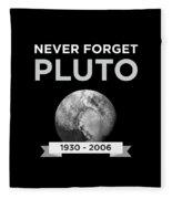 Never Forget Pluto Planet 19302006 Universe Fleece Blanket