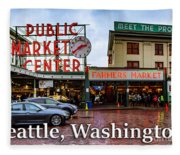 Pikes Place Public Market Center Seattle Washington Fleece Blanket