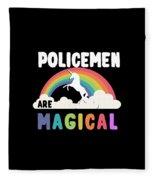 Policemen Are Magical Fleece Blanket