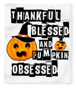 Pumpkin Obsessed Halloween Jackolantern Witch Hat Light Fleece Blanket