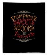 Pumpkins Sweets Spooks And Treats Halloween Hallowseve Gifts Fleece Blanket