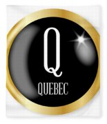 Q For Quebec Fleece Blanket