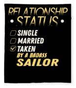 Relationship Status Taken By A Badass Sailor Fleece Blanket