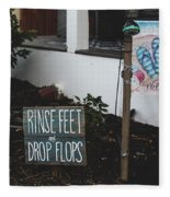 Rinse Feet And Drop Flops Fleece Blanket