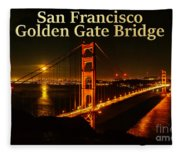 San Francisco Golden Gate Bridge At Night Fleece Blanket