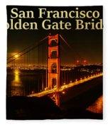 San Francisco Golden Gate Bridge At Night Fleece Blanket