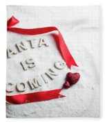 Santa Is Coming Text And Red Ribbon Fleece Blanket