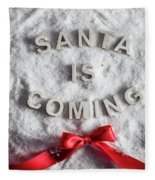 Santa Is Coming Writing And A Red Bow Fleece Blanket