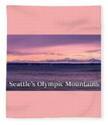 Seattle's Olympic Mountains Fleece Blanket