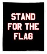 Stand For The Flag Fleece Blanket