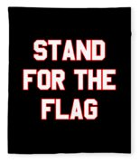 Stand For The Flag Fleece Blanket
