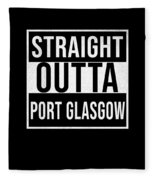 Straight Outta Port Glasgow Fleece Blanket