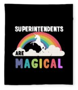 Superintendents Are Magical Fleece Blanket
