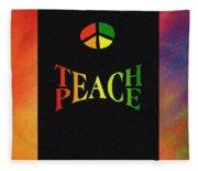 Teach Peace One Fleece Blanket