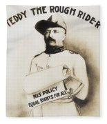 Teddy The Rough Rider - For President - 1904 Fleece Blanket