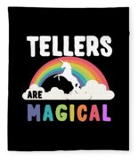 Tellers Are Magical Fleece Blanket
