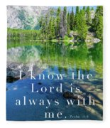 The Lord Is With Me Fleece Blanket