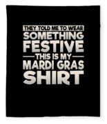 This Is My Festive Mardi Gras Shirt Fleece Blanket