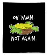 Turtle Lover Pet Turtle Oh Damn Not Again Birthday Gift Fleece Blanket