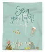 Under The Sea - Sea You Later Fleece Blanket