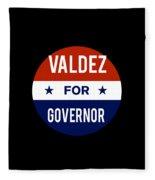Valdez For Governor 2018 Fleece Blanket