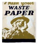 Vintage Poster - I Need Your Waste Paper Fleece Blanket
