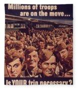 Vintage Poster - Is Your Trip Necessary? Fleece Blanket