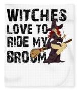 Witch Broom Funny Pun Naughty Halloween For Men Light Fleece Blanket