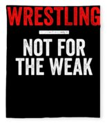 Wrestling Not For The Weak Red White Gift Light Fleece Blanket