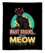 Zombie Cat Halloween Shirt Want Brains Right Meow Pun Fleece Blanket