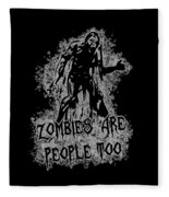 Zombies Are People Too Halloween Vintage Fleece Blanket