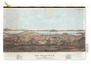 1856 Henry Bill Map And View Of San Francisco California Carry-all Pouch