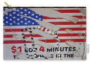 1 Dollar For Four Minutes Sign Telephone American Flag Eloy Arizona 2005 Carry-all Pouch