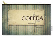 It's Coffee Time Carry-all Pouch