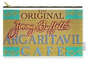 Jimmy Buffetts Margaritaville Cafe Sign The Original Carry-all Pouch
