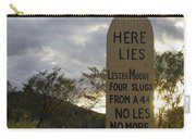 Lester Moore Grave Boothill Cemetery Tombstone Arizona 2004 Carry-all Pouch