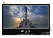 War Inspirational Quote Carry-all Pouch by Stocktrek Images